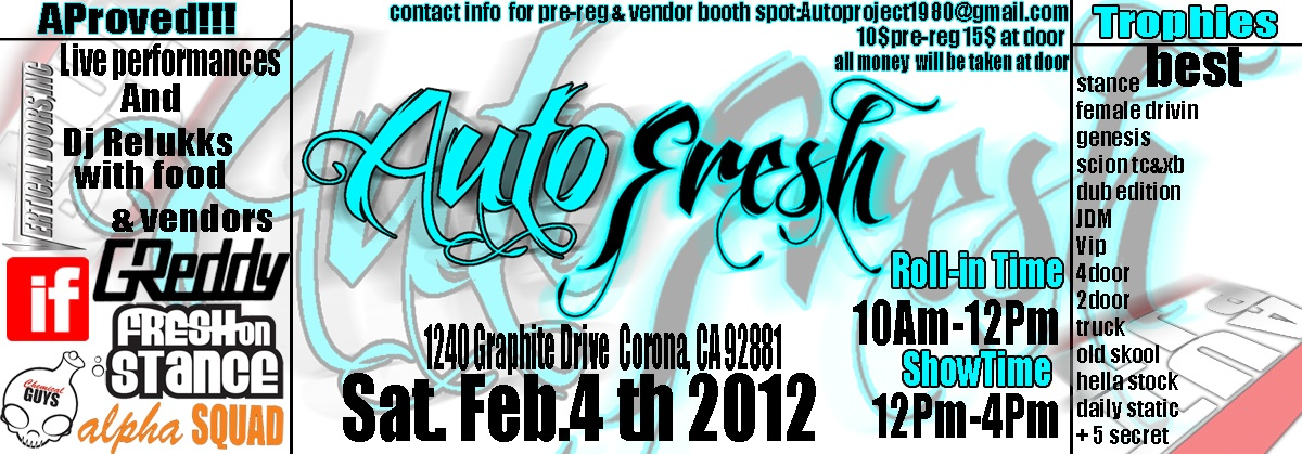 Auto Fresh Carshow hosted by Gctuner Vertical Doors Inc and Auto Project